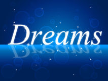 Dream Dreams Represents Goal Aim And Plan Royalty Free Stock Photo