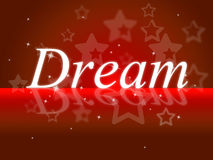 Dream Dreams Shows Daydreaming Daydreamer And Imagination Royalty Free Stock Photos