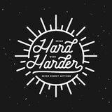 Dream hard work harder motivational typography poster. Vector vintage illustration. Royalty Free Stock Photography