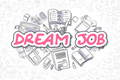 Dream Job - Cartoon Magenta Inscription. Business Concept. Dream Job - Sketch Business Illustration. Magenta Hand Drawn Inscription Dream Job Surrounded by Royalty Free Stock Images