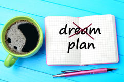 Dream Plan words Royalty Free Stock Photography