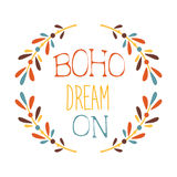 Dream On Slogan Ethnic Boho Style Element, Hipster Fashion Design Template In Blue, Yellow And Red Color With Natural Stock Images