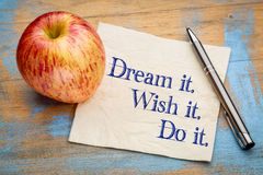 Dream, wish and do it. Stock Photography