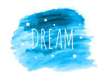 Dream Word with Stars on Hand Drawn Watercolor Brush Paint Background. Vector Illustration. EPS10 Royalty Free Stock Photos