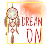 DREAM ON words with dream catcher with paint splash backdrop. VECTOR sketch. Red and Yellow colors. DREAM ON words with hand drawn dream catcher with paint Stock Photography