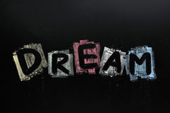 Dream written in colorful chalk Stock Photo