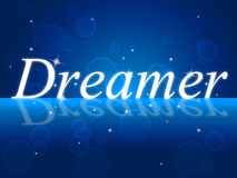 Dreamer Dream Indicates Imagination Daydreamer And Aspiration Stock Images