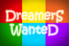 Dreamers Wanted Concept. Text idea Royalty Free Stock Photo