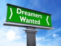 Dreamers wanted. The words dreamers wanted in a large billboard royalty free illustration