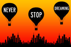 Dreaming. Never stop dreaming and enjoying life to the fullest royalty free illustration