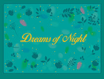 Dreams of night  inscription with floral background Stock Images