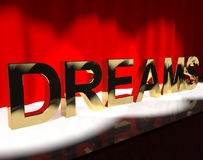 Dreams Word On Stage Shows Dreaming And Desire. Dreams Word On Stage Showing Dreaming And Desire royalty free illustration