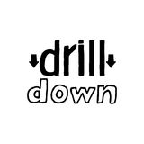 Drill Down- Isolated Hand Drawn Lettering. Stock Photo