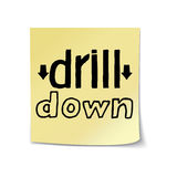 Drill Down Lettering on Sticky Note Template Royalty Free Stock Images