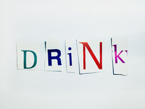 Drink - Cutout Words Collage Of Mixed Magazine Letters with White Background. Caption composed with letters torn from magazines with White Background Stock Images