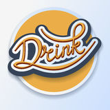 Drink label. Drink handwritten calligraphic template label Royalty Free Stock Photos