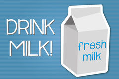 Drink milk background. Vector illustration with drink milk slogan Stock Images