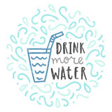 Drink more water. Royalty Free Stock Image