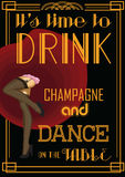 Drink retro card with text: time to drink champagne and dance on the table. Vector illustration. Stock Photos