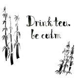 Drink tea, be calm. ink hand lettering. Modern brush calligraphy Stock Images
