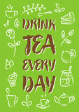 Drink tea every day vector illustration Royalty Free Stock Image