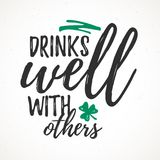 Drinks Well With Others Stock Images