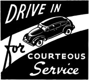 Drive In For Courteous Service Stock Photo