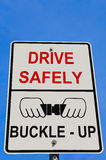 Drive Safely Warning Sign Stock Image