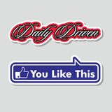 Daily driven funny slogan designs for tshirt and stickers,  Stock Image