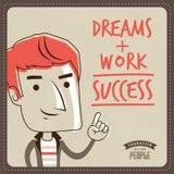 Droomt + het Werk = Succes Stock Afbeeldingen