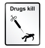 Drugs Kill Information Sign Stock Photography