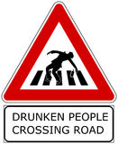 Drunken people. Fake traffic signal with words DRUNKEN PEOPLE CROSSING ROAD Royalty Free Stock Photography