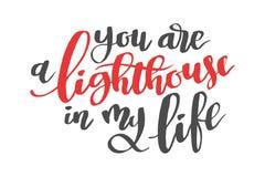 Du är en lighthousu i mitt liv Dragit kalligraficitationstecken för borste hand Arkivfoto