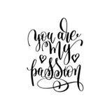 Du är min för handbokstäver för passion svartvita inskrift vektor illustrationer