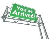 Du har ankommen riktning för väg för utgång för motorvägteckendestination Arkivfoton
