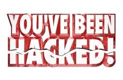 Du har varit det hackade för identitetsstölden för ord 3d brottet för säkerhet online- Arkivbilder