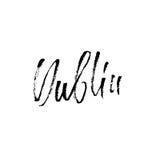 dublin Miasto typografii literowania projekt Ręka rysujący nowożytny suszy szczotkarską kaligrafię button ręce s push odizolowana Obrazy Royalty Free