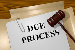 Due Process concept. Render illustration of Due Process Title On Legal Documents Stock Image