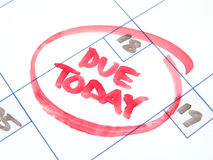 Due today Stock Photo