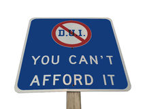 DUI Pennsylvania Sign Isolated. DUI traffic sign in Pennsylvania. You can't afford it Stock Photography