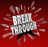 Durchbruch-Bruch durch das Wort-Glasbrechen Stockbilder