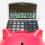 Duty Free Calculator Shows Untaxed Merchandise Royalty Free Stock Image
