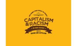 Dwa zła walczyć kapitalizm i rasizm musimy niszczyć rasizm i kapitalizm royalty ilustracja