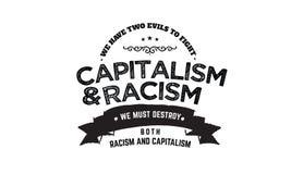 Dwa zła walczyć kapitalizm & rasizm, musimy niszczyć rasizm i kapitalizm ilustracji
