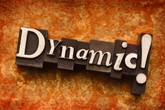 Dynamic. The word Dynamic done in letterpress type stock photos