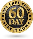 60 - dzień bezpłatnej próby próba ja teraz złota etykietka, wektorowa ilustracja Zdjęcie Royalty Free