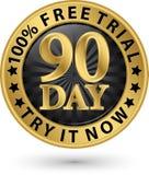 90 - dzień bezpłatnej próby próba ja teraz złota etykietka, wektorowa ilustracja Obrazy Royalty Free