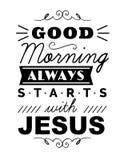 Dzień Dobry Zawsze Zaczyna z Jezus Obraz Royalty Free