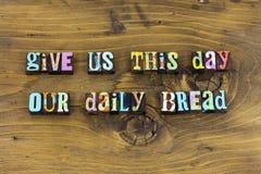 Dzienny chlebowy miłości życie wierzy wiary typografię zdjęcie stock