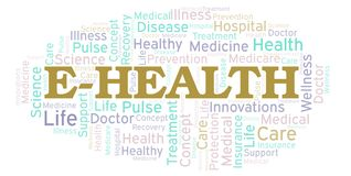 E-Health word cloud. Wordcloud made with text only royalty free illustration